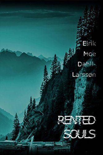 RENTED SOULS by  Eirik Moe Dahll-Larssøn