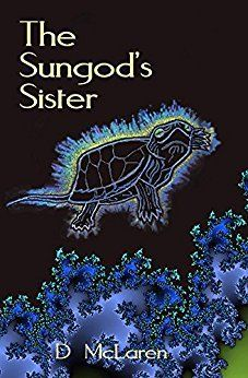 THE SUNGOD'S SISTER by D McLaren