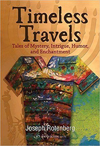 TIMELESS TRAVELS by Joseph Rotenberg