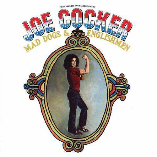 <p>Joe Cocker / <em>Mad Doge & Englishmen</em></p>