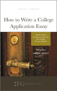 surprising tips for how to write a college application essay  more about essay expert tania runyan