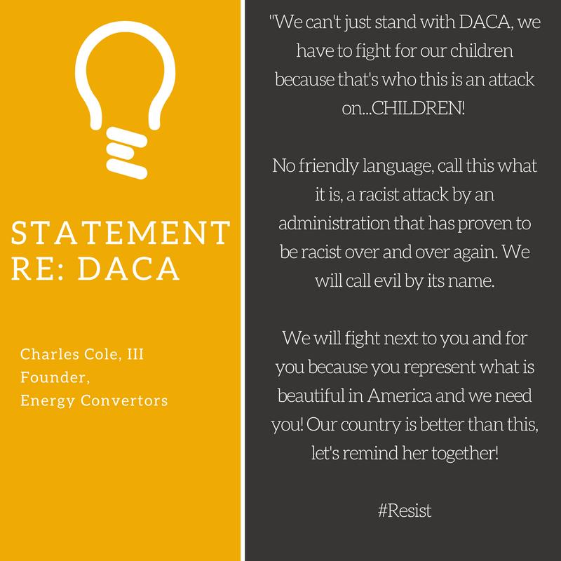 Energy Convertors statement re: DACA.