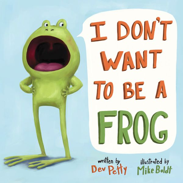 This book is all about self-acceptance as Frog realizes that as much as he wants to be a dog, or cat, or rabbit, he is who he