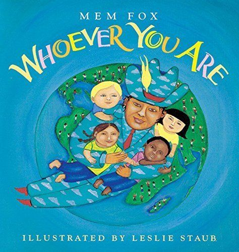 'Whoever You Are' teaches us that despite our backgrounds, differences, physical features, we're more alike than we thin