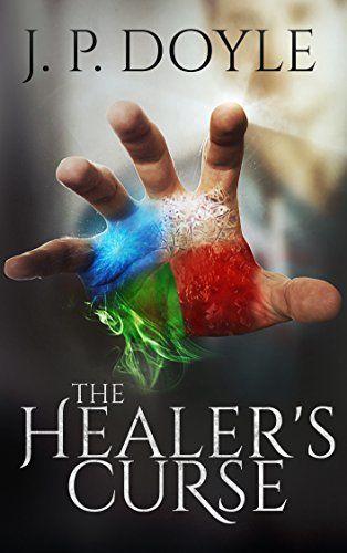 The Healer's Curse by J.P. Doyle