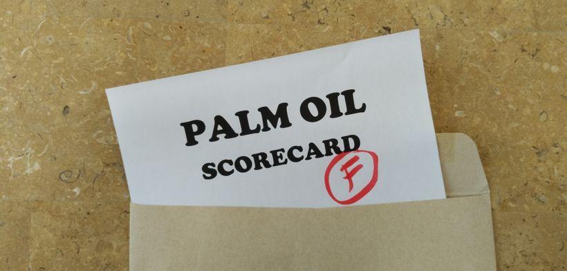 Palm oil scorecard fail