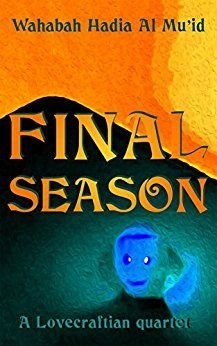 Final Season by Wahabah Hadia Al Mu'id