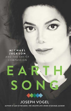 Earth Song: Michael Jackson and the Art of Compassion (BlakeVision, 2017)