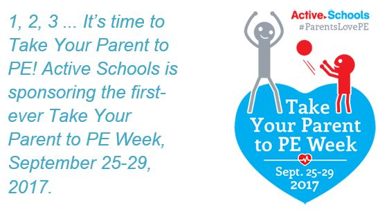 """A supporter of the first-ever <a rel=""""nofollow"""" href=""""https://www.activeschoolsus.org/take-your-parent-to-pe-week/"""" target=""""_"""