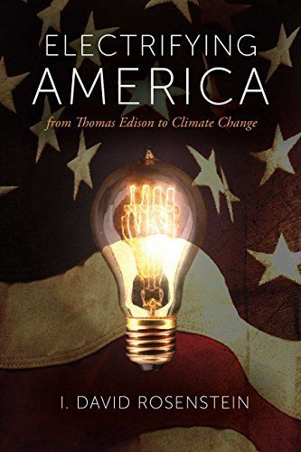 Electrifying America by I. David Rosenstein