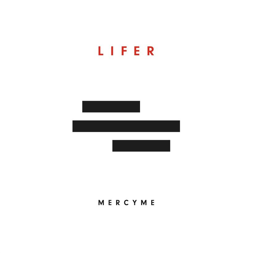 MercyMe's Latest Album, LIFER, released March 2017, the second leg of the LIFER Tour begins October 7, 2017.