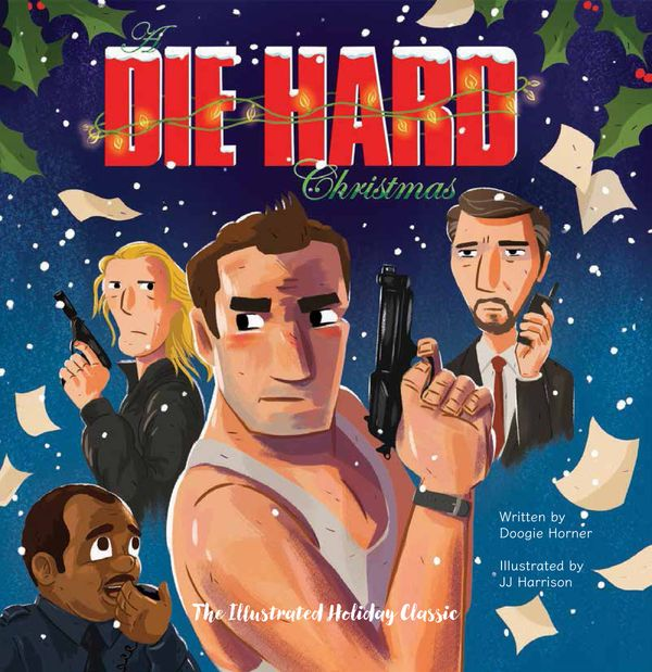 "Everyone with half a brain and a lot of firearms know that ""Die Hard"" is the greatest Christmas movie ever. This <a href=""htt"