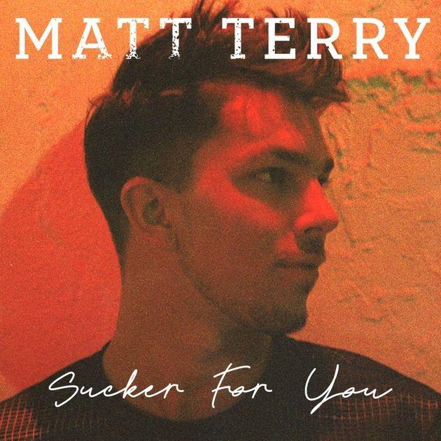 Matt released 'Sucker For You' last