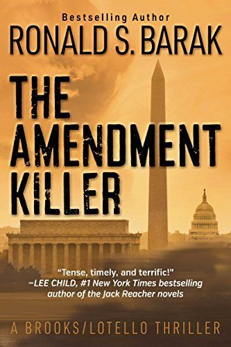 THE AMENDMENT KILLER	by Ronald S. Barak