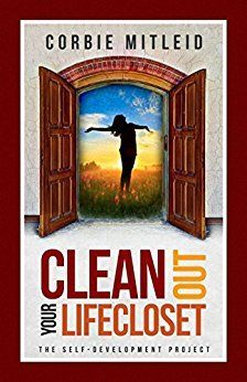 CLEAN OUT YOUR LIFECLOSET by Corbie Mitleid