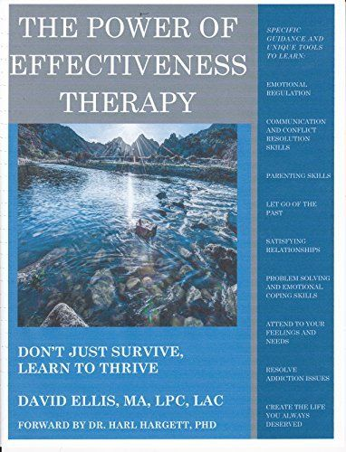 THE POWER OF EFFECTIVENESS THERAPY by David Ellis
