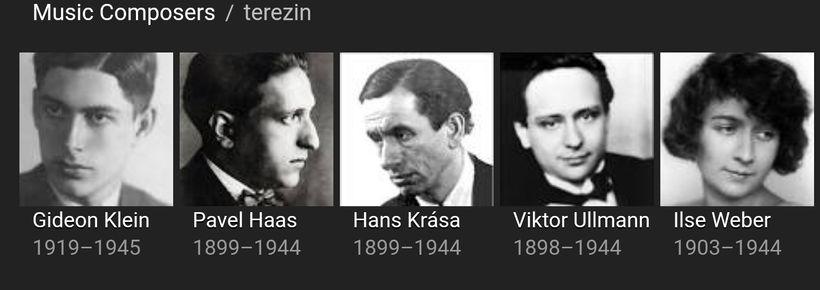 Terezin composers Gideon Klein, Pavel Haas, Hans Krása, Viktor Ullmann and Ilse Weber