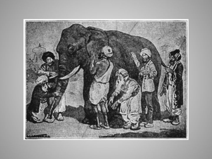 Parable of The Blind Men & The Elephant