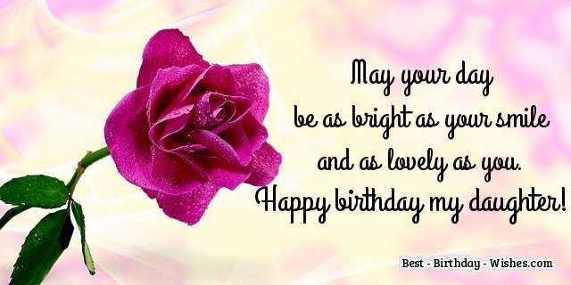 35 birthday wishes for daughters and sons birthday messages may your day be as bright as your smile and as lovely as you happy birthday my daughter m4hsunfo