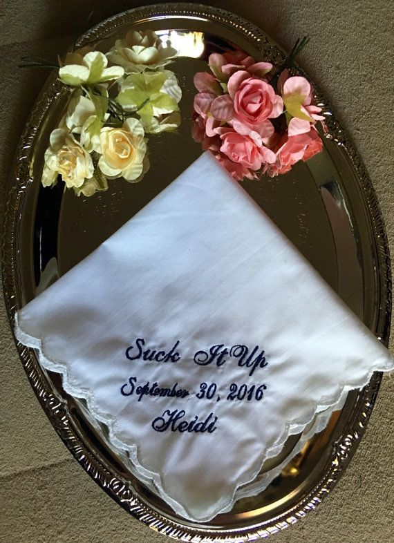 """<i>Buy it from <a href=""""https://www.etsy.com/listing/467161727/suck-it-up-wedding-handkerchief-by?ref=related-2"""" target=""""_bla"""