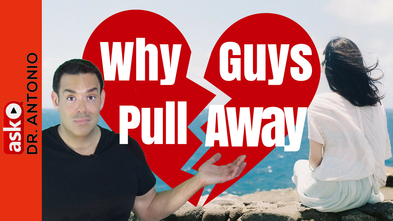 Why do guys get close then pull away