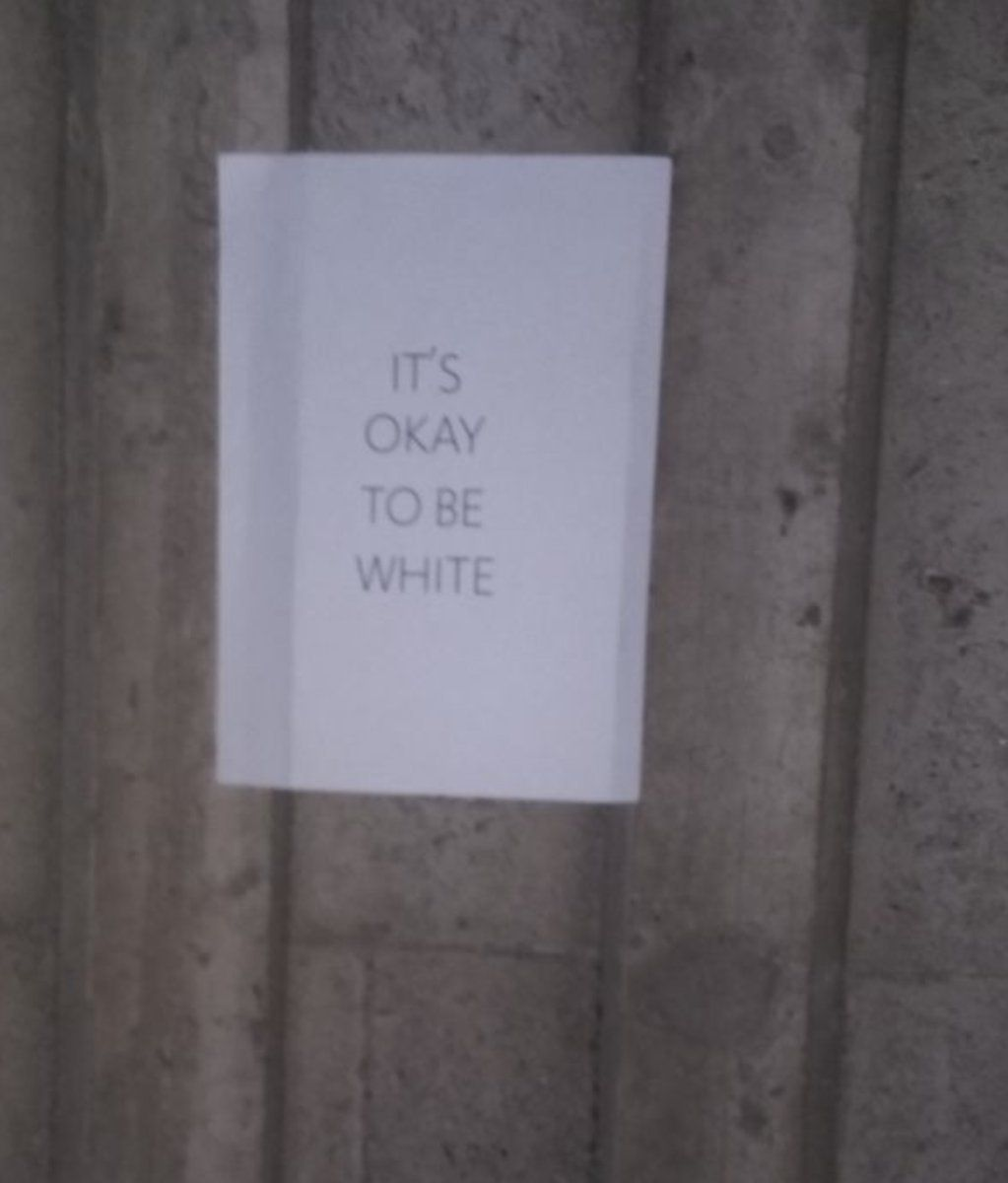 'It's Okay To Be White' Signs Appear In Schools, Cities Across The U.S.