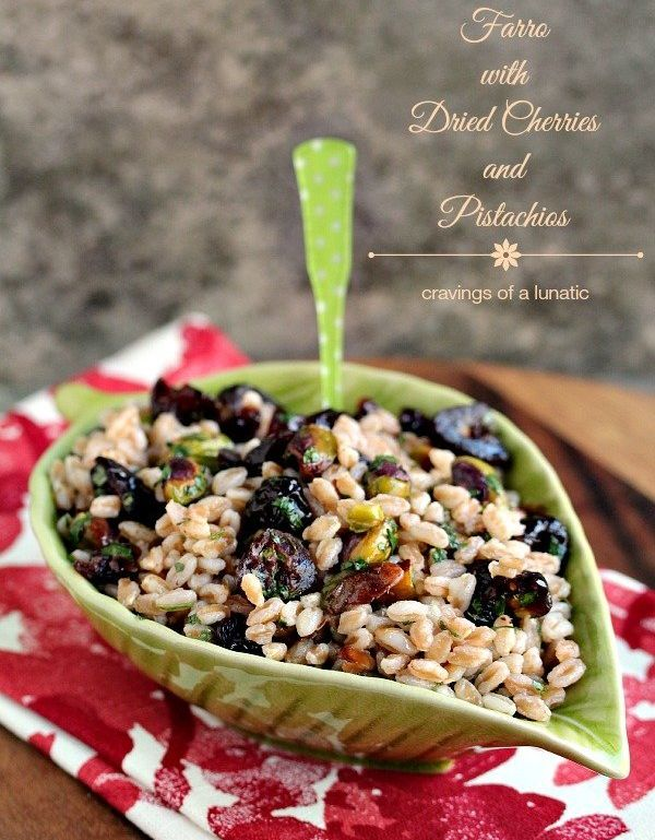 """<strong>Get the <a href=""""https://www.cravingsofalunatic.com/farro-with-dried-cherries-and-pistachios/"""" target=""""_blank"""">Farro"""