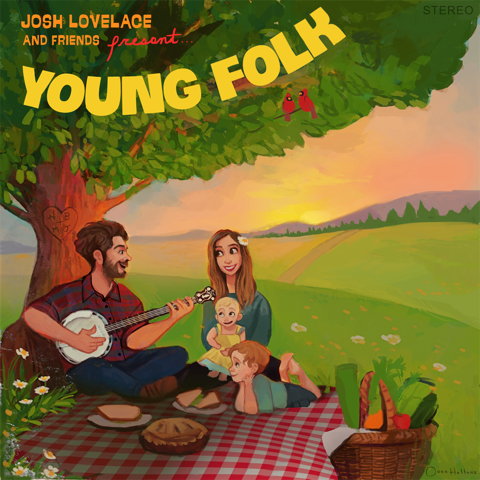 Josh Lovelace / <em>Young Folk</em>