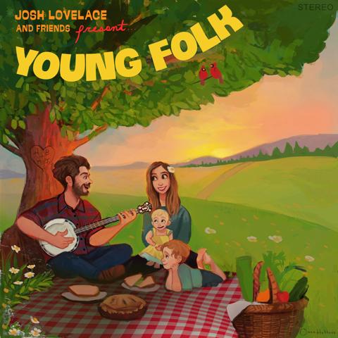 Josh Lovelace / <em>Young Folk</em>