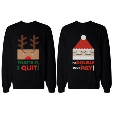 "Get the set <a href=""https://www.walmart.com/ip/Rudolph-and-Santa-Couple-SweatShirts-Funny-Sweaters-for-Christmas-Gift/103976"
