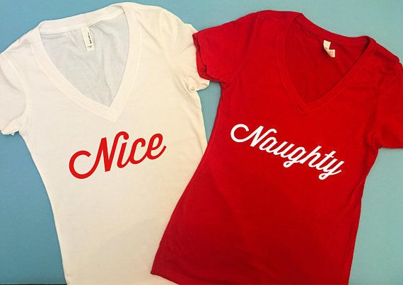 "Get the set <a href=""https://www.etsy.com/listing/566255129/holiday-shirt-naughty-or-nice-shirt-have?ga_order=most_relevant&a"