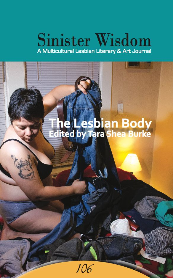 The cover of Sinister Wisdom 106: The Lesbian Body features a photograph by Beth Austin