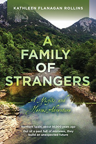 <p>A FAMILY OF STRANGERS by Kathleen Flanagan Rollins</p>