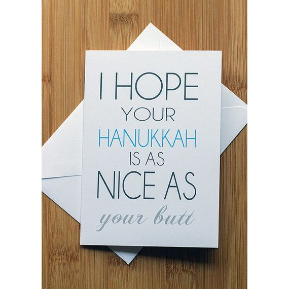 "<i>Buy it from <a href=""https://www.etsy.com/listing/251436172/i-hope-your-hanukkah-is-as-nice-as-your?ref=shop_home_active_8"