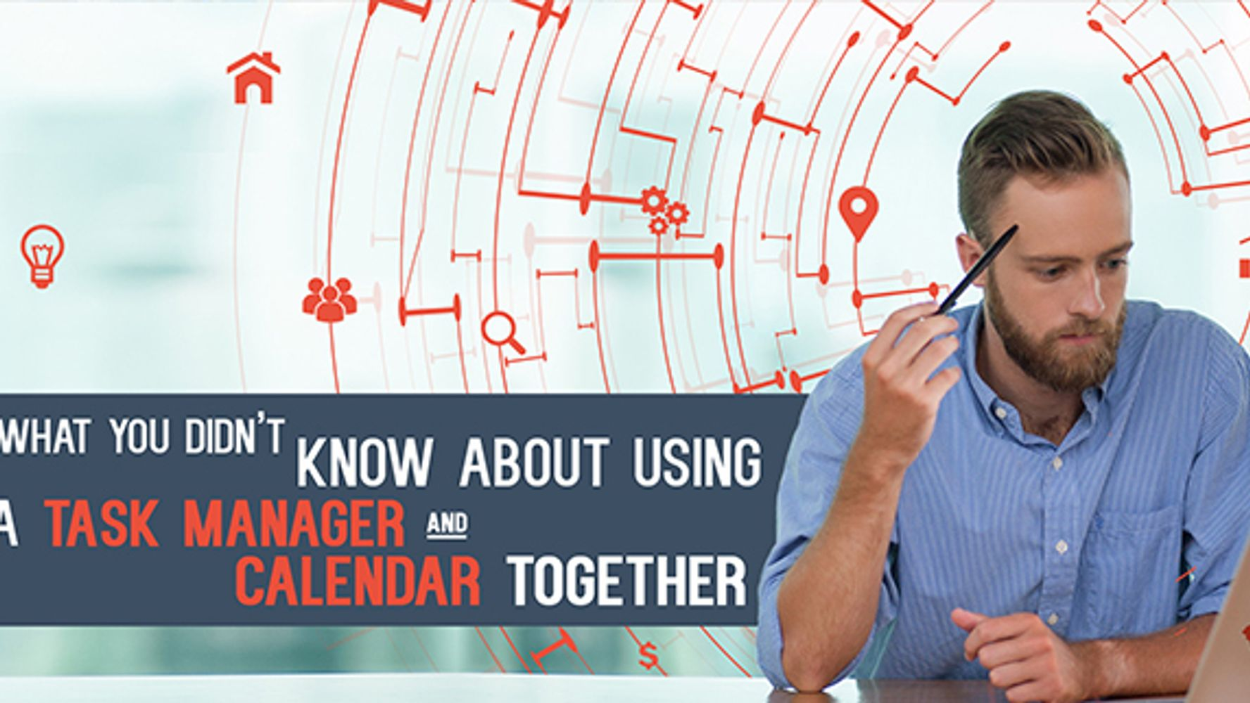 What you didn't know about using a Task Manager and Calendar Together