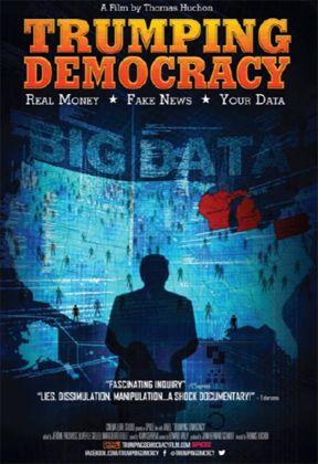 "Trumping Democracy"" -- New Documentary Traces Trump's"