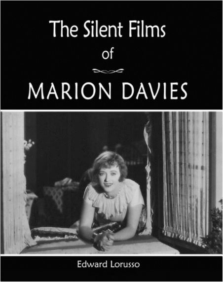 <em>The Silent Films of Marion Davies</em>
