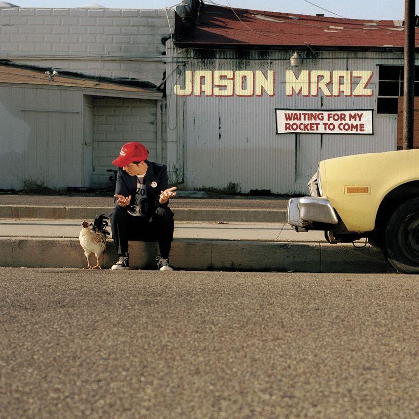 Jason Mraz &#x2F; <em>Waiting For My Rocket To Come</em>
