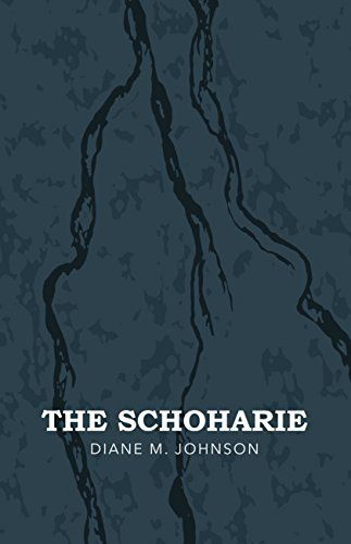 THE SCHOHARIE	by Diane M. Johnson
