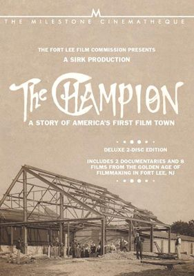 <em>The Champion: The Story of America's First Film Town</em>