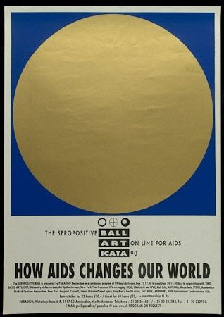 "How AIDS Changes Our World. ""The Seropositive Ball art on line for AIDS ICATA 90"" 1990."