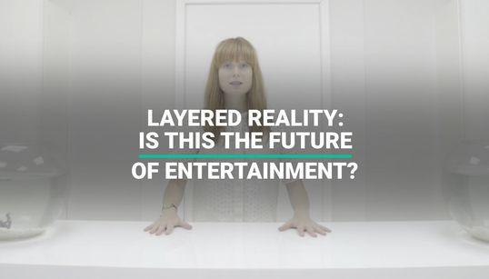 Layered Reality: Is This The Future Of