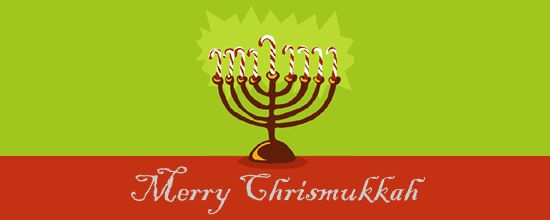 Christmakah - Christmas and Chunukah. Some years, they fall on the same