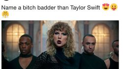 People Turned A Tweet About Taylor Swift Into A List Of 'Bad Bitches' In