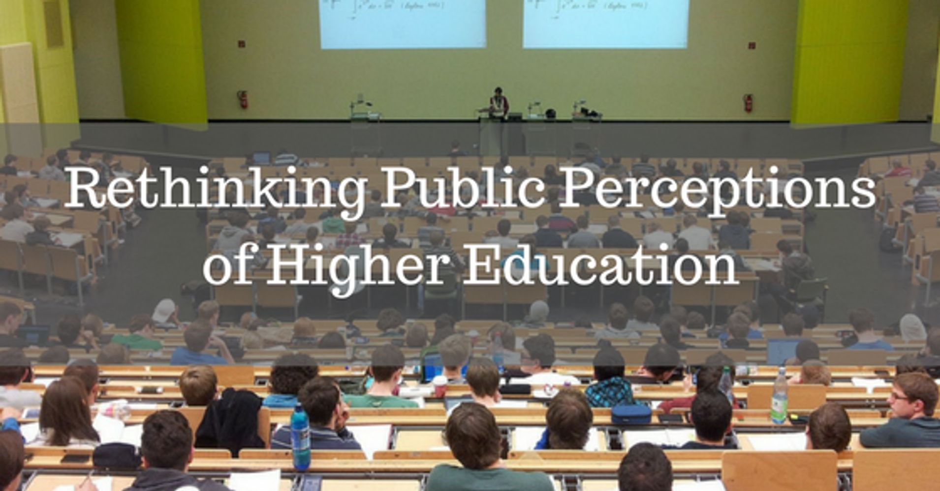 Has higher education lost the battle of public perception ...
