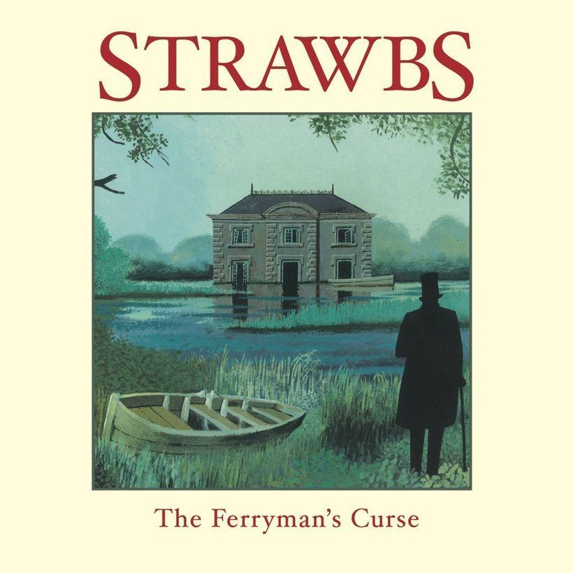 Strawbs &#x2F; <em>The Ferryman's Curse</em>