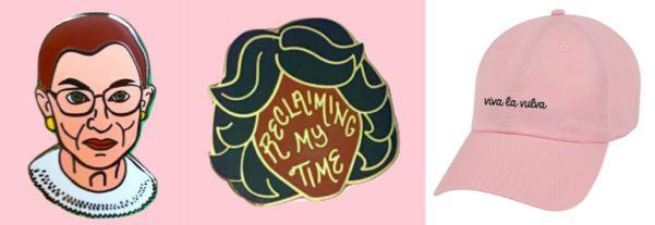 Ruth Bader Ginsberg and Maxine Waters Reclaiming My Time pins, and Viva La Vulva hat.