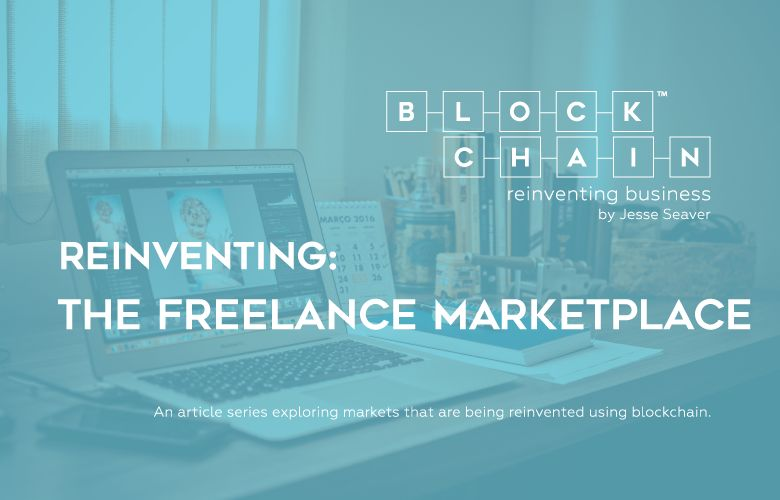 AN ARTICLE SERIES EXPLORING COMPANIES REINVENTING MARKETS USING THE BLOCKCHAIN.