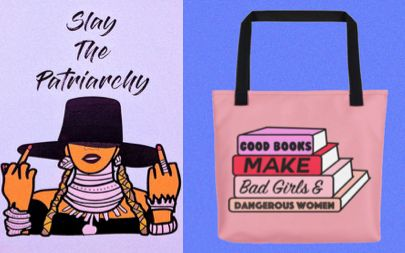 Slay the Patriarchy postcard and Good Books Make Bad Girls & Dangerous Women tote bag.