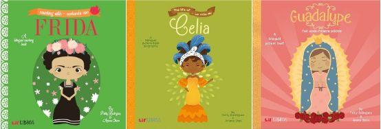Lil' Libros books: Frida, Celia, and Guadalupe.